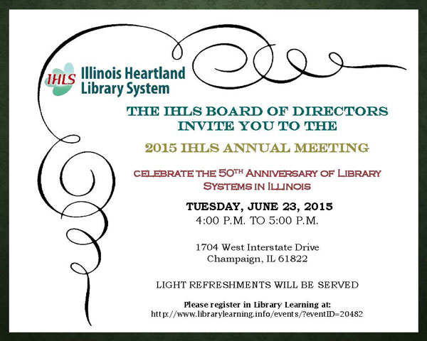 Invitation To Ihls Annual Meeting Illinois Heartland Library System