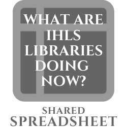What are IHLS Libraries Doing Now? Shared Spreadsheet
