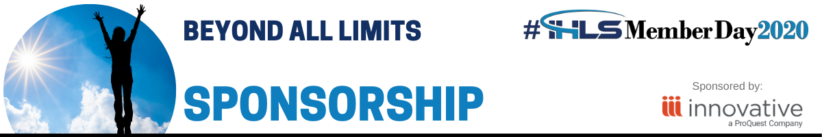 Sponsorships - Beyond All Limits IHLS Member Day 2020, Sponsored by Innovative, a ProQuest company