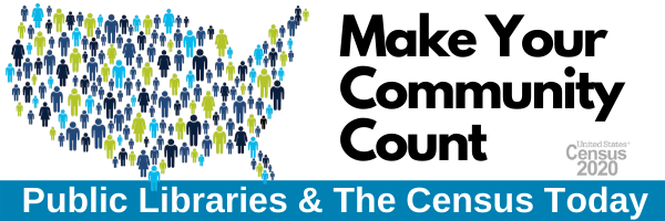 Make Your Community Count! Public Libraries and the Census Today
