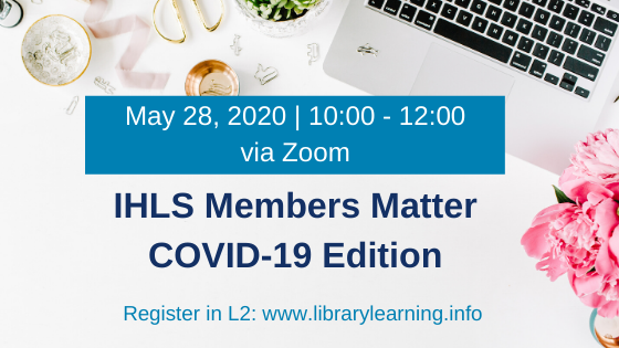 IHLS Members Matter COVID-19 Edition