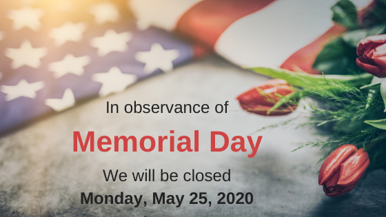 Memorial Day Closed May 25