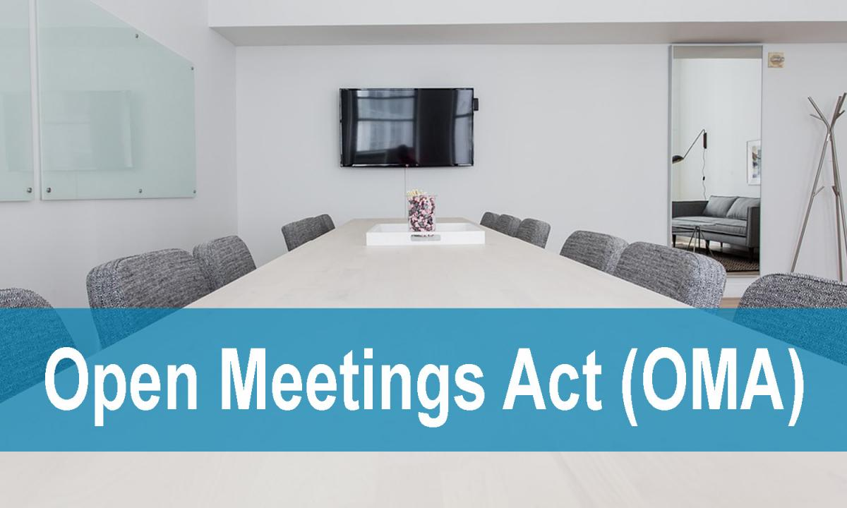 Open Meetings Act (OMA) - words overlay a white board room conference table