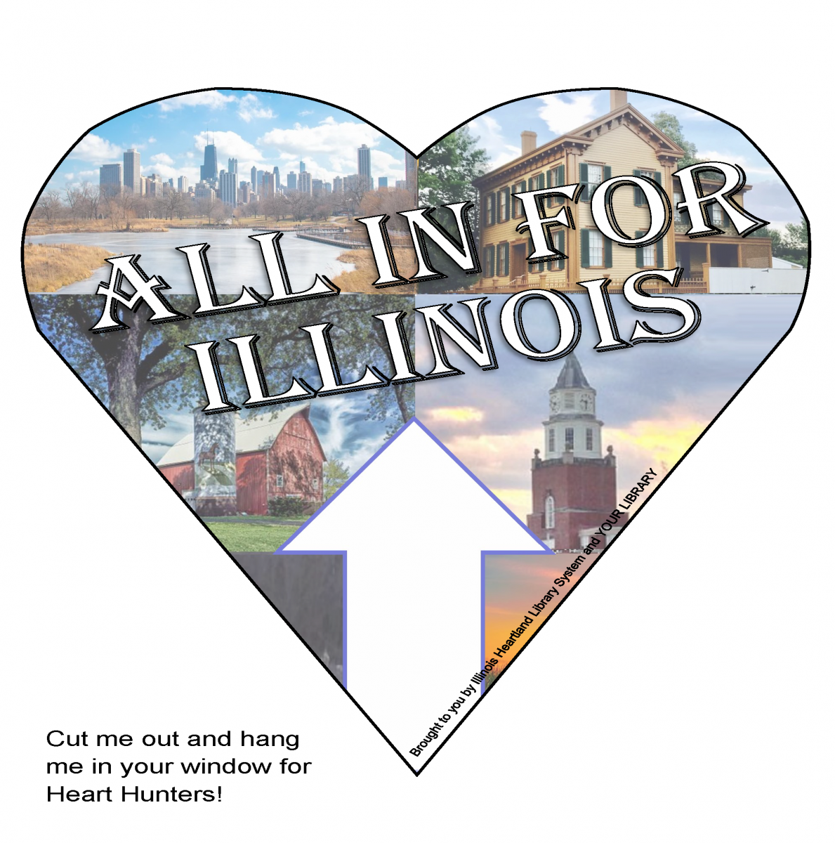 "Heart Hunt heart template: collage of Illinois scenes and the words ""All In for Illinois"""