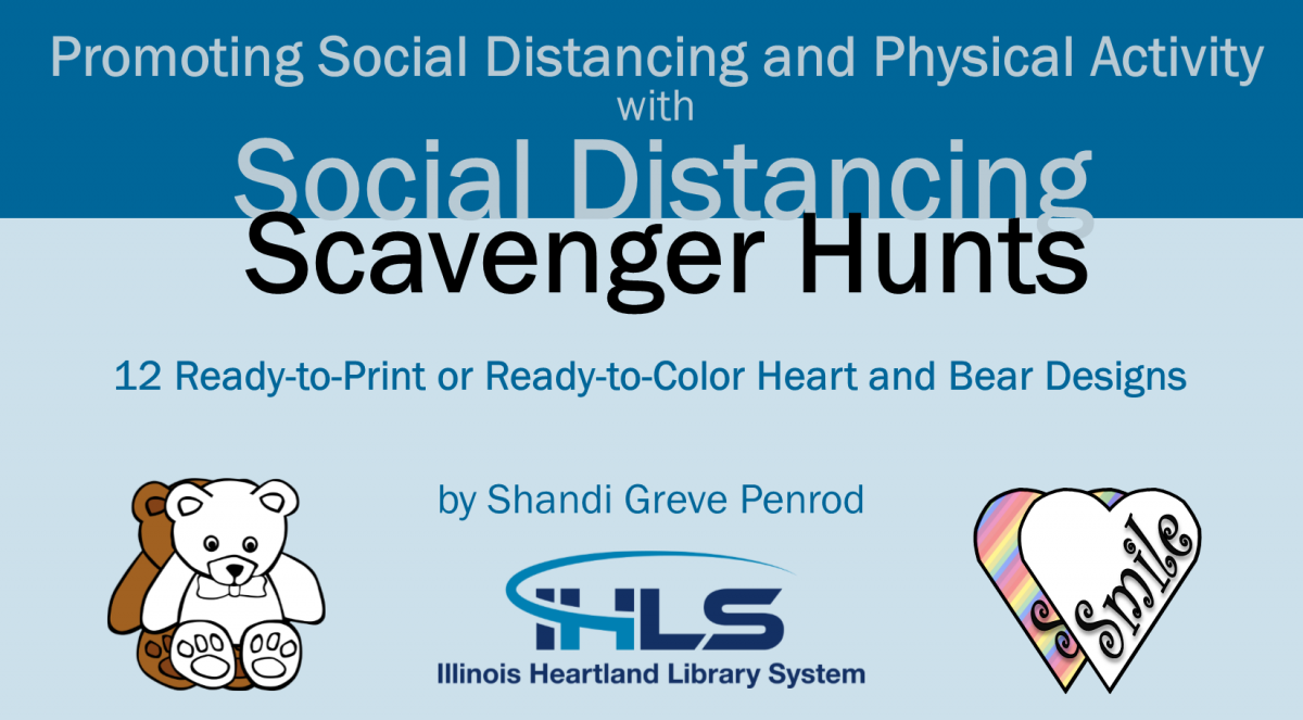 Promoting Social Distancing and Physical Activity with Social Distancing Scavenger Hunts: 12 Ready-to-Print or Ready-to-Color Heart and Bear Designs