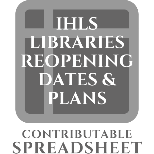 IHLS Libraries Reopening Dates and Plans