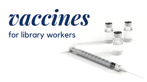 vaccines for library workers